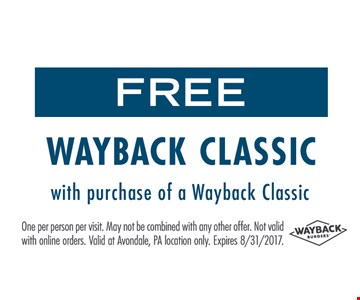 Free wayback classic with purchase
