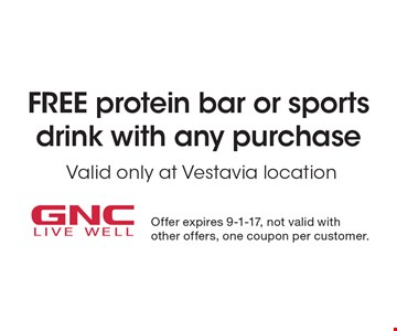 Free protein bar or sports drinkwith any purchase Valid only at Vestavia location . Offer expires 9-1-17, not valid with other offers, one coupon per customer.
