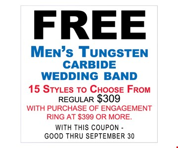 Free men's tungsten carbide wedding band with purchase of enagagement ring at $399 or more