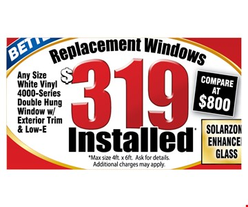Replacement windows $319