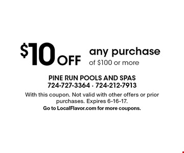$10 off any purchase of $100 or more. With this coupon. Not valid with other offers or prior purchases. Expires 6-16-17. Go to LocalFlavor.com for more coupons.