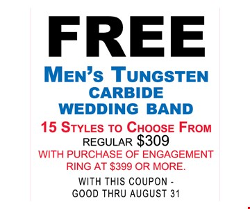Free Men's Tungsten Carbide Wedding Band with purchase of engagement ring of $399 or more.