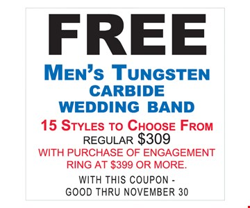 Free Men's tungsten carbide wedding band with purchase of engagement ring at $399 or more