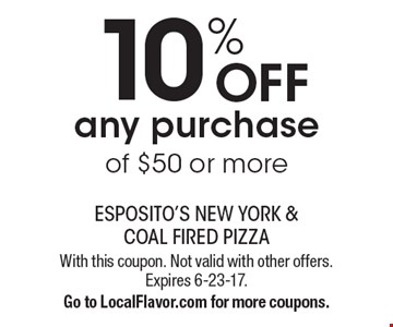 10% Off any purchase of $50 or more. With this coupon. Not valid with other offers. Expires 6-23-17. Go to LocalFlavor.com for more coupons.
