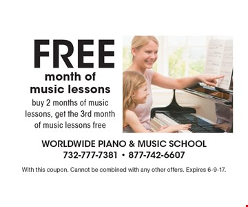 FREE month of music lessons! buy 2 months of music lessons, get the 3rd month of music lessons free. With this coupon. Cannot be combined with any other offers. Expires 6-9-17.