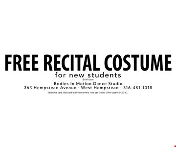 Free recital costume for new students, $100 value. With this card. Not valid with other offers. One per family. Offer expires 9-20-17.