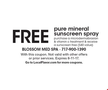 FREE pure mineral sunscreen spray. purchase a microdermabrasian & vitamin c treatment & receive a sunscreen free ($40 value). With this coupon. Not valid with other offers or prior services. Expires 8-11-17.Go to LocalFlavor.com for more coupons.