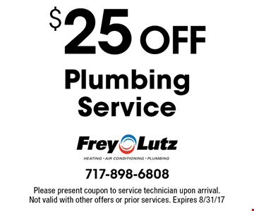 $25 Off Plumbing Service. Please present coupon to service technician upon arrival. Not valid with other offers or prior services. Expires 8/31/17