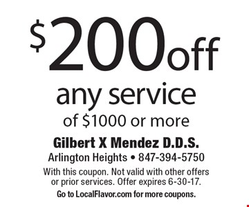 $200off any service of $1000 or more. With this coupon. Not valid with other offers or prior services. Offer expires 6-30-17.Go to LocalFlavor.com for more coupons.