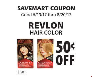 50¢ off revlon Hair color . SAVEMART COUPON Good 6/19/17 thru 8/20/17