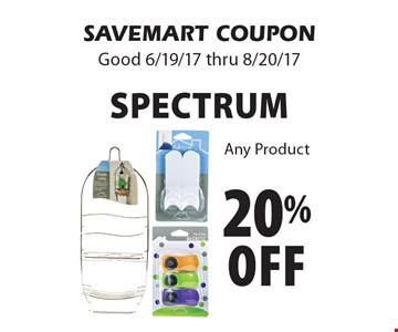 20% off Spectrum. Any Product. SAVEMART COUPON Good 6/19/17 thru 8/20/17
