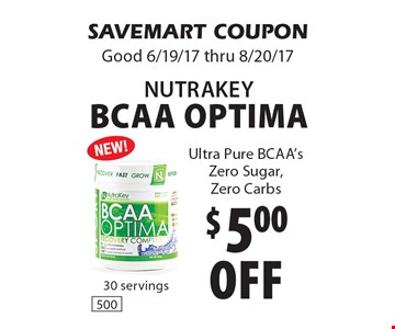 $5.00 off NutraKey BCAA Optima. Ultra Pure BCAA's Zero Sugar, Zero Carbs. SAVEMART COUPON Good 6/19/17 thru 8/20/17