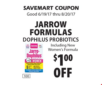 $1.00 off jarrow Formulas Dophilus Probiotics Including New Women's Formula. SAVEMART COUPON Good 6/19/17 thru 8/20/17