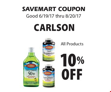 10% off Carlson. All Products. SAVEMART COUPON Good 6/19/17 thru 8/20/17