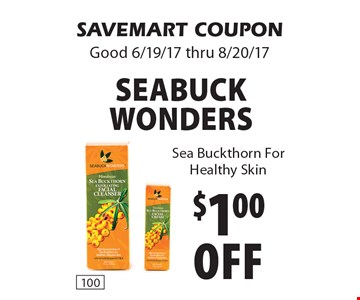 $1.00 off Seabuck Wonders. Sea Buckthorn For Healthy Skin. SAVEMART COUPON Good 6/19/17 thru 8/20/17