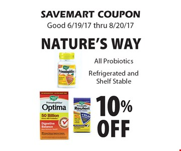 10%off Nature's way. All Probiotics Refrigerated and Shelf Stable. SAVEMART COUPON Good 6/19/17 thru 8/20/17