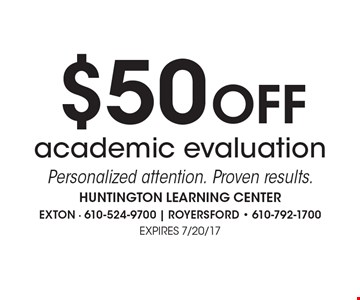 $50 off academic evaluation. Personalized attention. Proven results..
