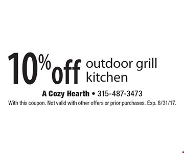 10% off outdoor grill kitchen. With this coupon. Not valid with other offers or prior purchases. Exp. 8/31/17.