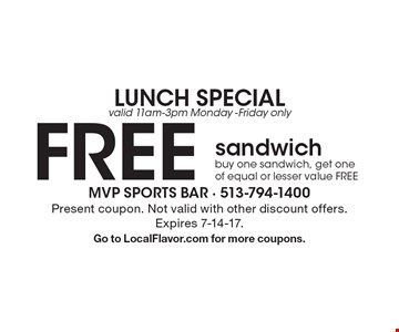 Lunch special. Free sandwich, valid 11am-3pm Monday -Friday only. Buy one sandwich, get one of equal or lesser value free. Present coupon. Not valid with other discount offers. Expires 7-14-17. Go to LocalFlavor.com for more coupons.