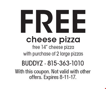 Free cheese pizza. Free 14