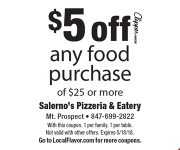 $5 off any food purchase of $25 or more. With this coupon. 1 per family. 1 per table. Not valid with other offers. Expires 5/18/18.Go to LocalFlavor.com for more coupons.