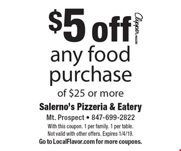 $5 off any food purchase of $25 or more. With this coupon. 1 per family. 1 per table. Not valid with other offers. Expires 1/4/19.Go to LocalFlavor.com for more coupons.