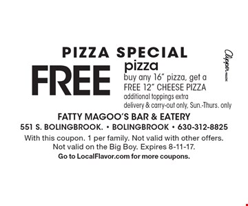 PIZZA SPECIAL FREE pizzabuy any 16