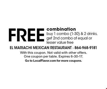 Free combination buy 1 combo (1-30) & 2 drinks, get 2nd combo of equal or lesser value free. With this coupon. Not valid with other offers. One coupon per table. Expires 6-30-17. Go to LocalFlavor.com for more coupons.