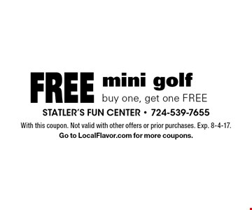 Free mini golf buy one, get one FREE. With this coupon. Not valid with other offers or prior purchases. Exp. 8-4-17. Go to LocalFlavor.com for more coupons.