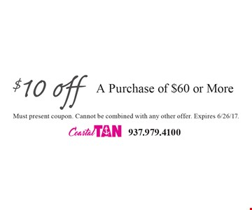 $10 off A Purchase of $60 or More. Must present coupon. Cannot be combined with any other offer. Expires 6/26/17.