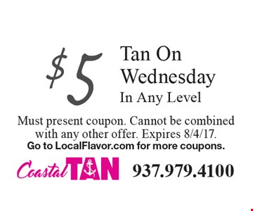 $5 Tan On Wednesday In Any Level. Must present coupon. Cannot be combined with any other offer. Expires 8/4/17.Go to LocalFlavor.com for more coupons.