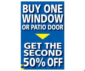 Buy one Window or patio door Get the Second 50% OFF
