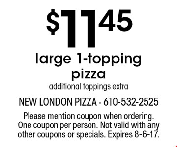 Large 1-topping pizza $11.45. Additional toppings extra. Please mention coupon when ordering. One coupon per person. Not valid with any other coupons or specials. Expires 7/7/17.