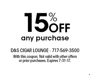 15% OFF any purchase. With this coupon. Not valid with other offers or prior purchases. Expires 7-31-17.