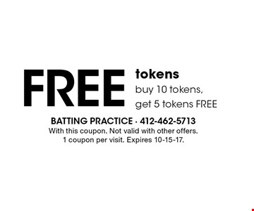Free tokens. Buy 10 tokens, get 5 tokens free. With this coupon. Not valid with other offers. 1 coupon per visit. Expires 10-15-17.