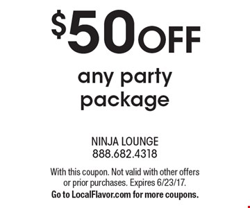 $50 OFF any party package. With this coupon. Not valid with other offers or prior purchases. Expires 6/23/17. Go to LocalFlavor.com for more coupons.