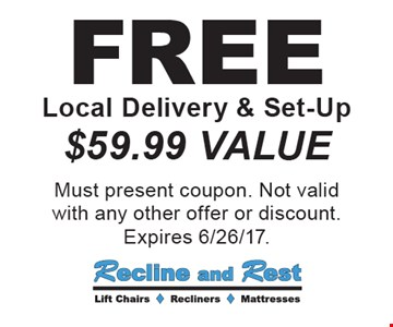 FREE Local Delivery & Set-Up. $59.99 VALUE. Must present coupon. Not valid with any other offer or discount. Expires 6/26/17.
