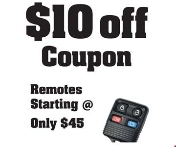 $10 Off. Remotes starting at $45