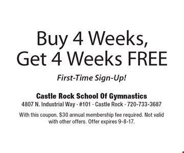 Buy 4 Weeks, Get 4 Weeks FREE. First-Time Sign Up. With this coupon. $30 annual membership fee required. Not valid with other offers. Offer expires 9-8-17.