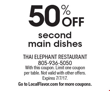 50% OFF second main dishes. With this coupon. Limit one coupon per table. Not valid with other offers. Expires 7/7/17. Go to LocalFlavor.com for more coupons.