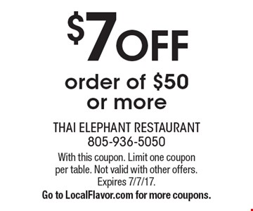 $7 OFF order of $50 or more. With this coupon. Limit one coupon per table. Not valid with other offers. Expires 7/7/17. Go to LocalFlavor.com for more coupons.
