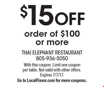 $15 OFF order of $100 or more. With this coupon. Limit one coupon per table. Not valid with other offers. Expires 7/7/17. Go to LocalFlavor.com for more coupons.