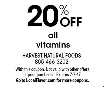 20% OFF all vitamins. With this coupon. Not valid with other offers or prior purchases. Expires 7-7-17. Go to LocalFlavor.com for more coupons.