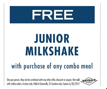 Free Junior Milkshake with purchase of any combo meal