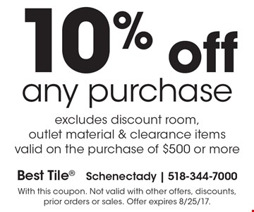 10% Off Any Purchase. Excludes discount room, outlet material & clearance items. Valid on the purchase of $500 or more. With this coupon. Not valid with other offers, discounts, prior orders or sales. Offer expires 8/25/17.