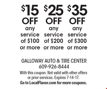 $35 OFF any service of $300 or more. $25 OFF any service of $200 or more. $15 OFF any service of $100 or more. With this coupon. Not valid with other offers or prior services. Expires 7-14-17. Go to LocalFlavor.com for more coupons.