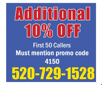 Additional 10% Off First 50 Callers