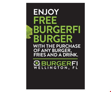 Free Burgerfri burger with the purchase of any burger, fries and a drink. Expires 9/30/17.