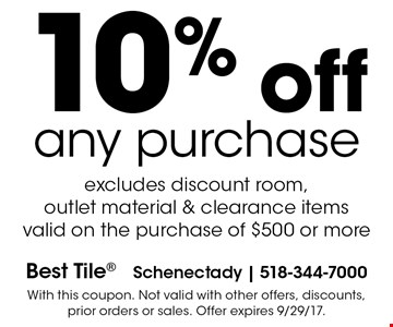 10% off any purchase. Excludes discount room, outlet material & clearance items. Valid on the purchase of $500 or more. With this coupon. Not valid with other offers, discounts, prior orders or sales. Offer expires 9/29/17.