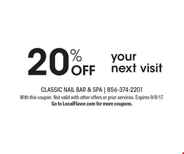 20% off your next visit. With this coupon. Not valid with other offers or prior services. Expires 9/8/17. Go to LocalFlavor.com for more coupons.